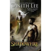 Shadowfire by Tanith Lee