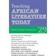 Teaching African Literature Today by Ernest N. Emenyonu