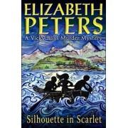 Silhouette in Scarlet by Elizabeth Peters