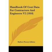 Handbook of Cost Data for Contractors and Engineers V2 (1910) by Halbert Powers Gillette