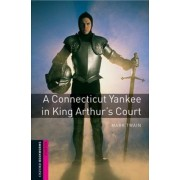 A Conneticut Yankee In King Arthur's Court - Oxford Bookworms Library