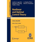 Nonlinear and Optimal Control Theory by Andrei A. Agrachev