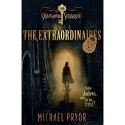 The Extraordinaires 2 by Michael Pryor