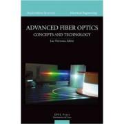 Advanced Fiber Optics by Luc Thevenaz