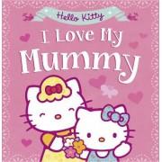 Hello Kitty: I Love My Mummy