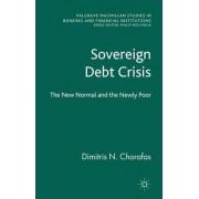 Sovereign Debt Crisis by Dimitris N. Chorafas