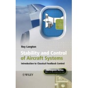 Stability and Control of Aircraft Systems by R. Langton