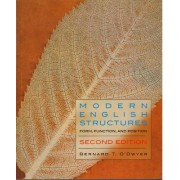 Modern English Structures - Second Edition by Bernard O'Dwyer