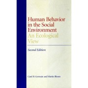 Human Behavior in the Social Environment by Carel Bailey Germain
