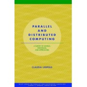 Parallel and Distributed Computing by Claudia Leopold