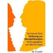 Vorlesung zur Moralphilosophie by Immanuel Kant