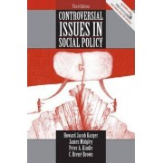 Controversial Issues in Social Policy by Howard Karger