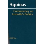Commentary on Aristotle's Politics by Saint Thomas Aquinas