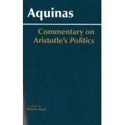 Commentary on Aristotle's Politics by Saint Thomas Aquinas