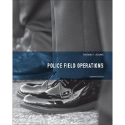Police Field Operations by Thomas F. Adams