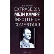 Extrase din Mein Kampf insotite de comentarii - E.L. Michael