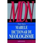 Marele dictionar de neologisme.