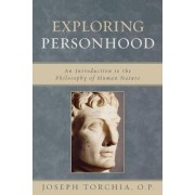 Exploring Personhood by Joseph Torchia