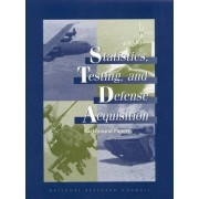 Statistics, Testing, and Defense Acquisition by Panel on Statistical Methods for Testing and Evaluating Defense Systems