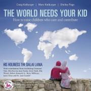 THE World Needs Your Kid by Craig Kielburger