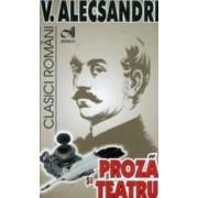 Proza si teatru - V. Alecsandri