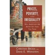 Prices, Poverty, and Inequality by Christian Broda