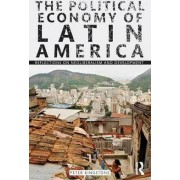 The Political Economy of Latin America by Peter Kingstone