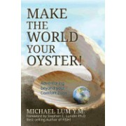 Make the World Your Oyster!: Adventuring Beyond Your Comfort Zone