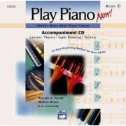 Alfred's Basic Adult Piano Course -- Play Piano Now! Level 1 by E L Lancaster