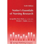 Notter's Essentials of Nursing Research by Wendy Budin