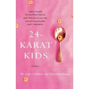 24-Karat Kids by Dr Judy Goldstein