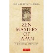 ZEN Masters of Japan by Richard McDaniel