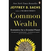 Common Wealth by Center for International Development Jeffrey D Sachs