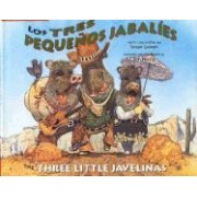 Los Tres Pequenos Jabalies / the Three Little Javelinas by Luna Rising Editors