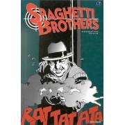 Spaghetti Brothers Tome 1