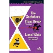 The Snatchers / Clean Break (the Killing) by Lionel White