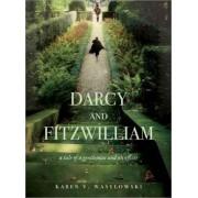 Darcy and Fitzwilliam by Karen V. Wasylowski