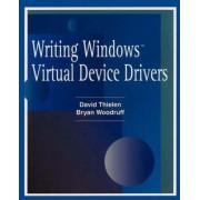 Writing Windows Virtural Device Drivers by David Thielen