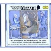Wolfgang Amadeus Mozart. Das Wunderkind aus Salzburg. CD by Will Quadflieg
