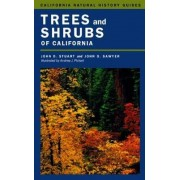 Trees and Shrubs of California by John D. Stuart