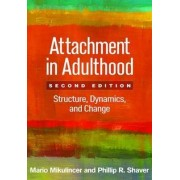 Attachment in Adulthood by Mario Mikulincer