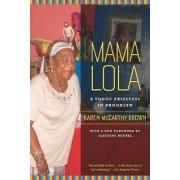 Mama Lola by Karen McCarthy Brown