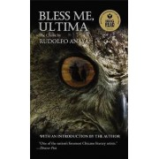 Bless ME, Ultima by Rudolfo A. Anaya
