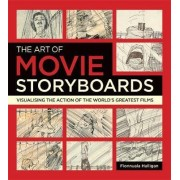 The Art of Movie Storyboards by Fionnuala Halligan