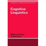 Cognitive Linguistics by William Croft