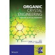 Organic Crystal Engineering by Edward Tiekink