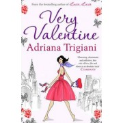 Very Valentine by Adriana Trigiani
