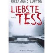 Liebste Tess ... by Rosamund Lupton