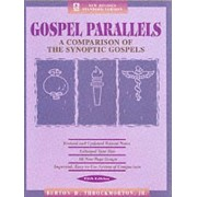 Gospel Parallels, NRSV Edition: New Revised Standard Version Gospel Parallels by Burton H. Throckmorton