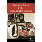 Non-state Actors in the Human Rights Universe by George Andreopoulos